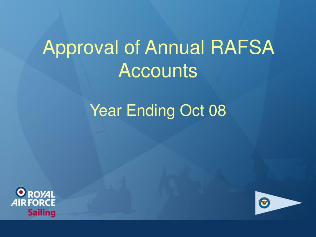 Approval of Annual RAFSA Accounts