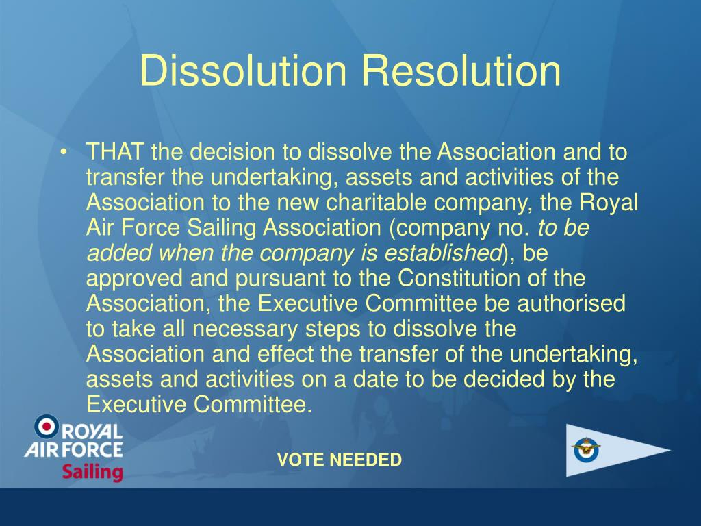 Dissolution Resolution