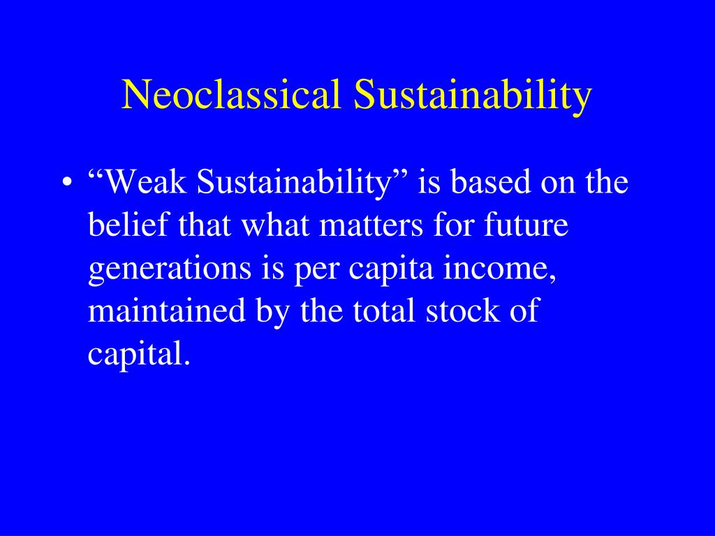 Neoclassical Sustainability
