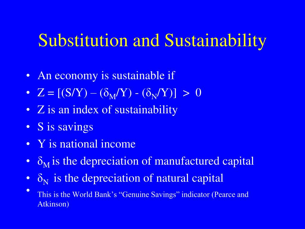 Substitution and Sustainability