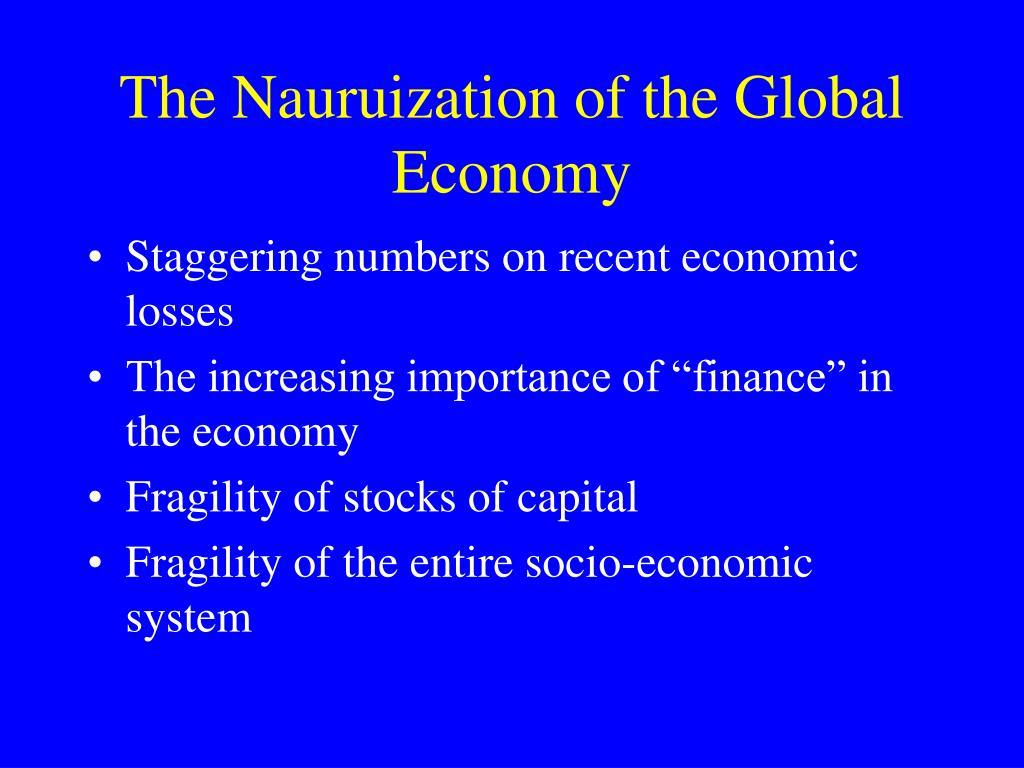 The Nauruization of the Global Economy
