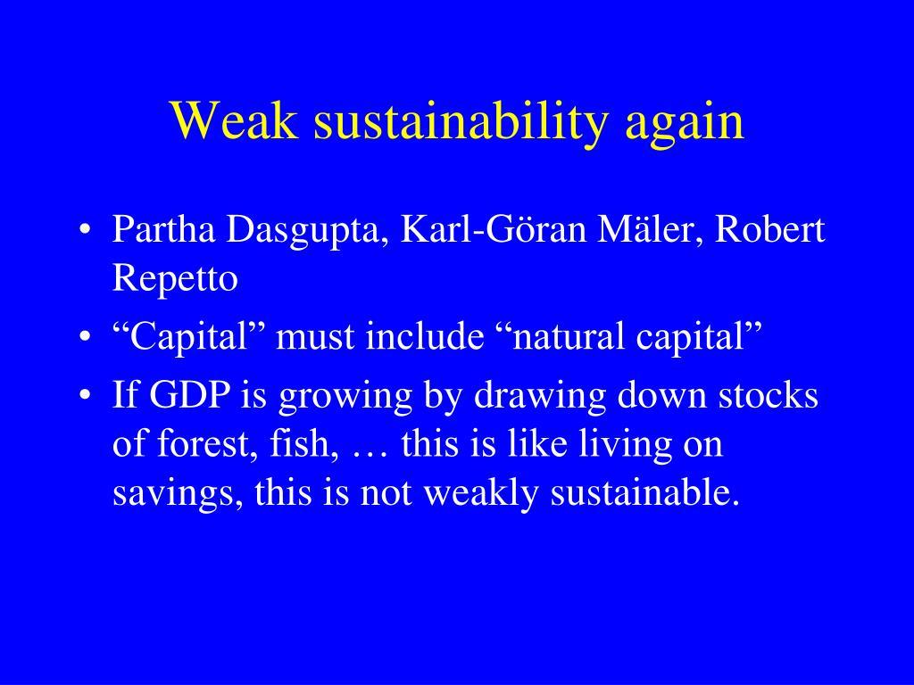 Weak sustainability again