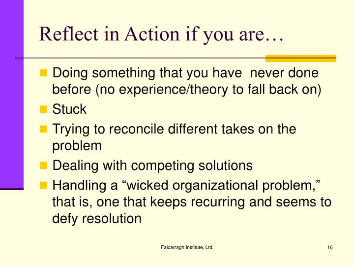 Reflect in Action if you are…