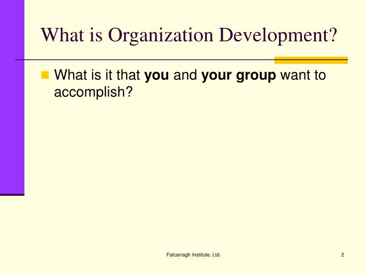 What is organization development