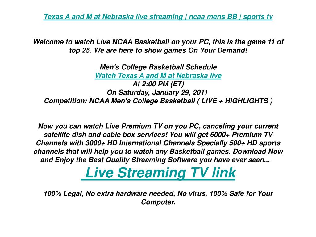 Texas A and M at Nebraska live streaming | ncaa mens BB | sports tv
