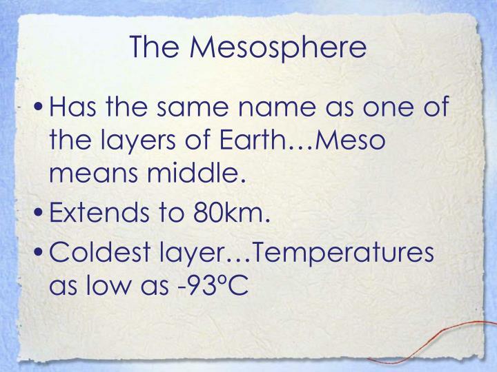 The Mesosphere