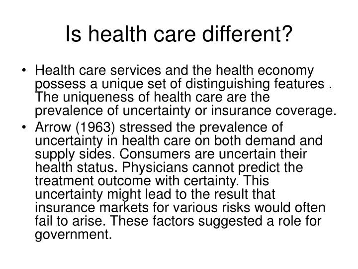Is health care different?