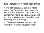 two features of health economics