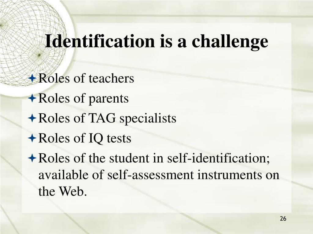 Identification is a challenge