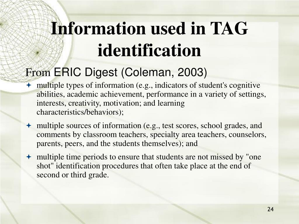 Information used in TAG identification