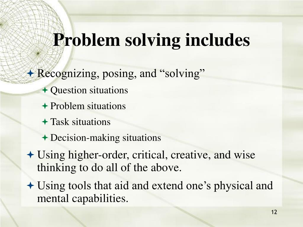 Problem solving includes