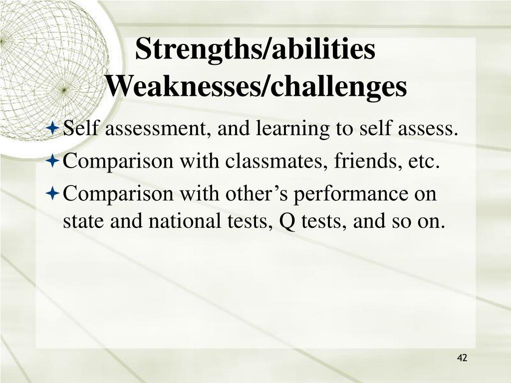 Strengths/abilities