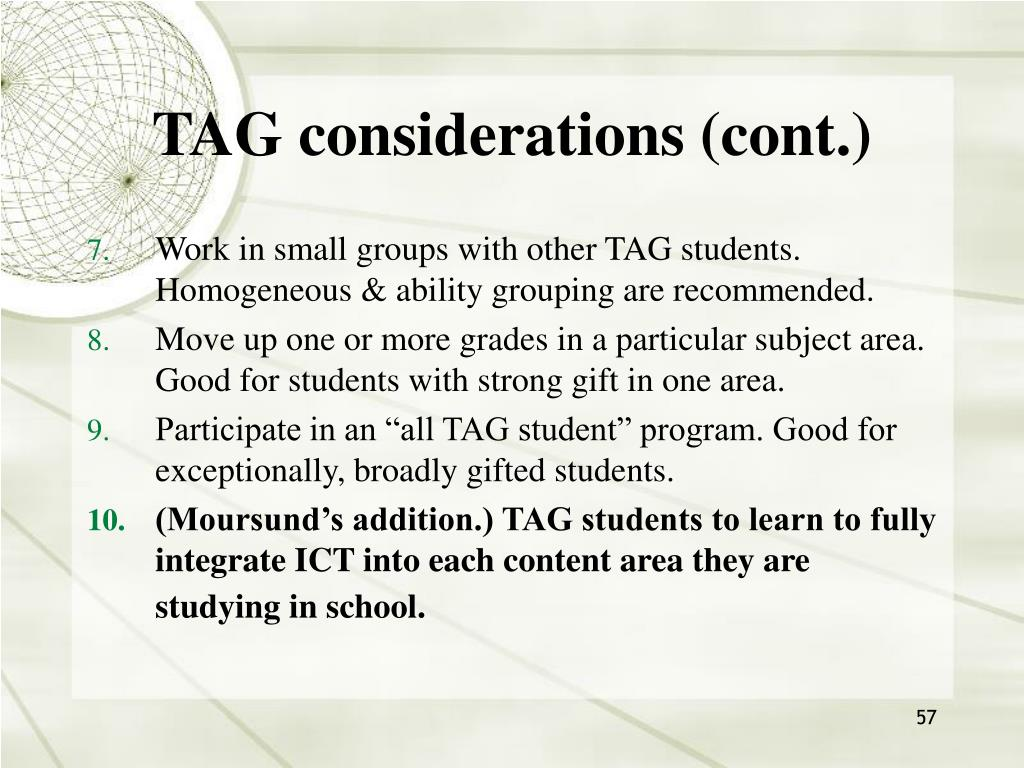 TAG considerations (cont.)