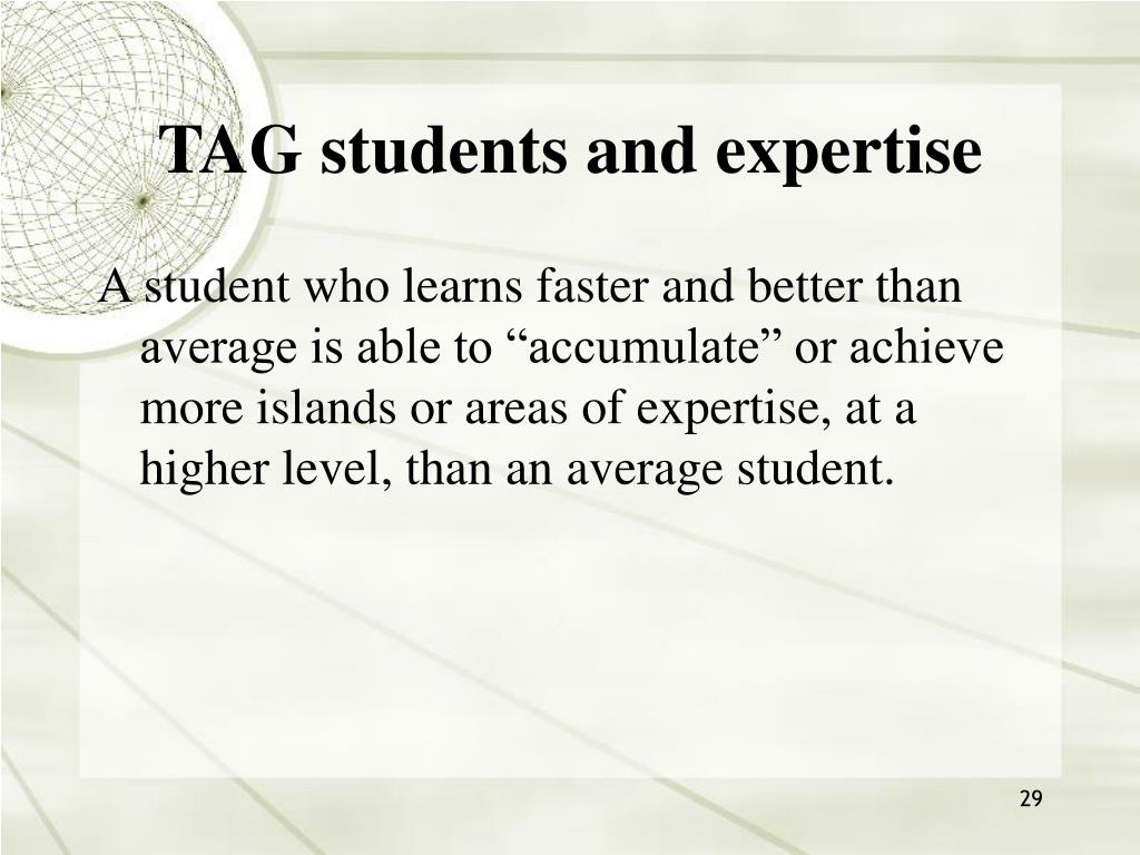 TAG students and expertise