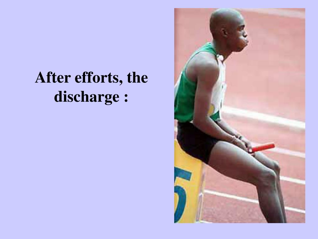 After efforts, the discharge :