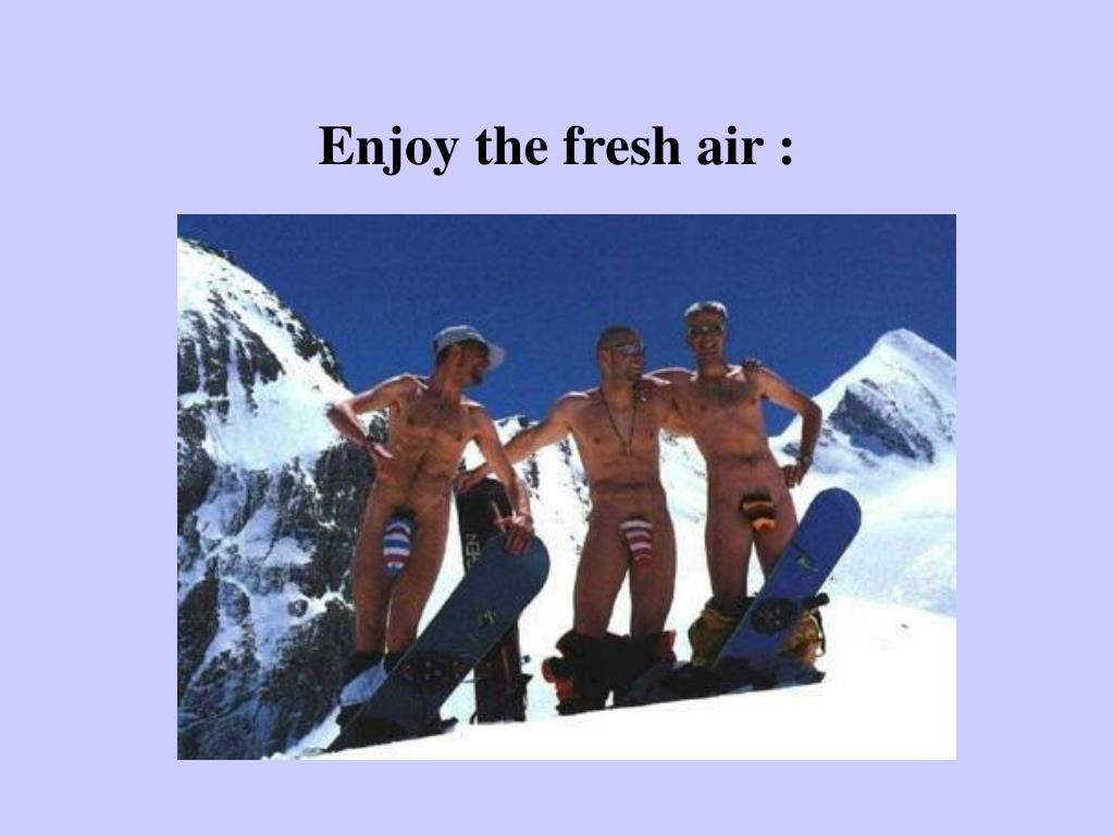 Enjoy the fresh air :