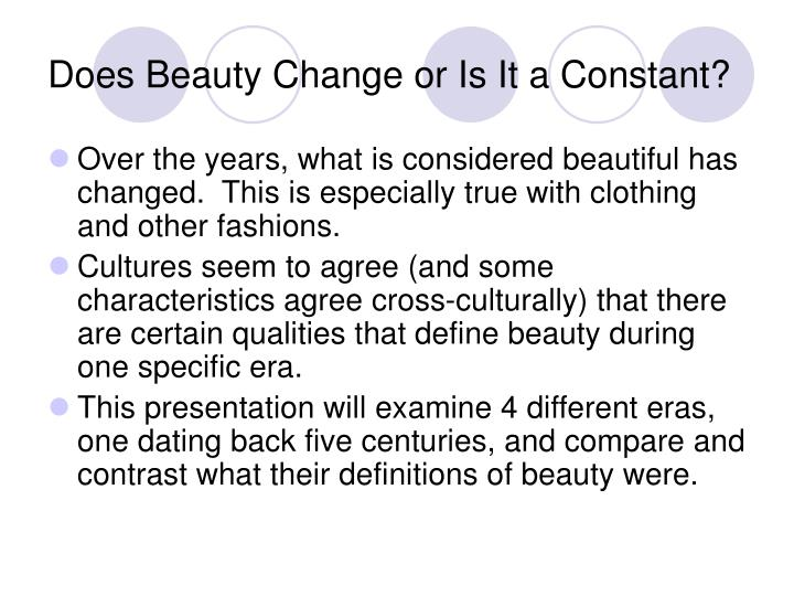 Does Beauty Change or Is It a Constant?