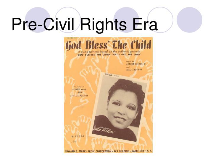 Pre-Civil Rights Era