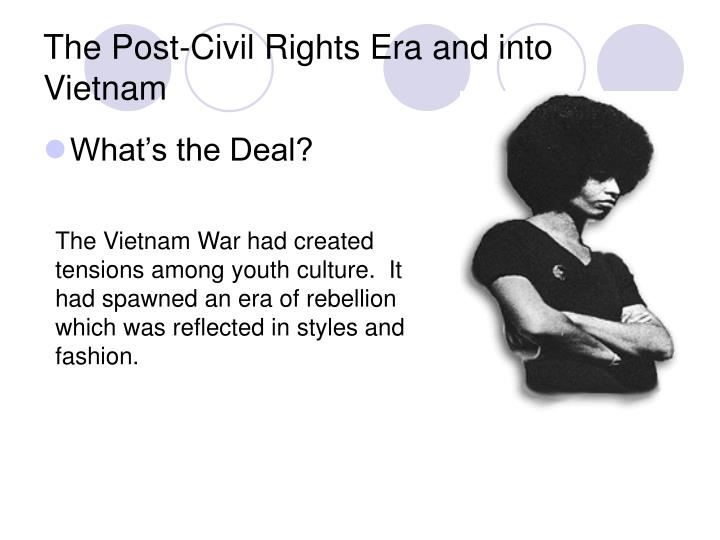 The Post-Civil Rights Era and into Vietnam