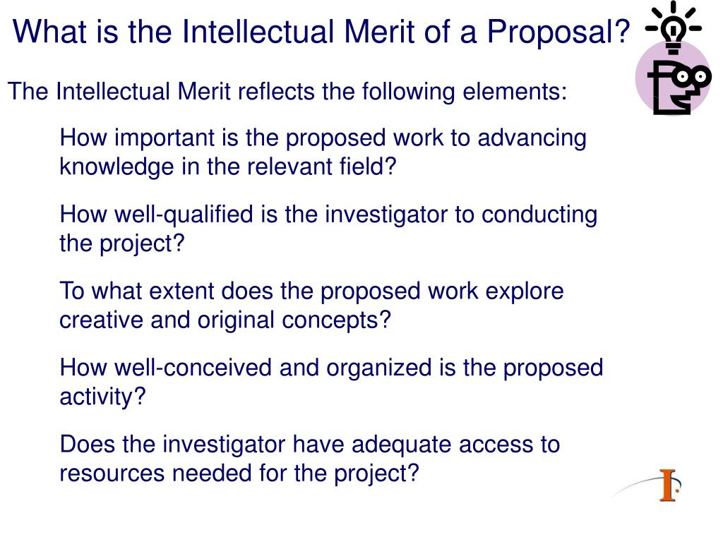 What is the Intellectual Merit of a Proposal?