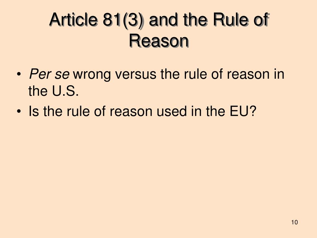 Article 81(3) and the Rule of Reason