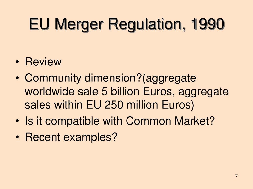 EU Merger Regulation, 1990