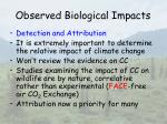 observed biological impacts33