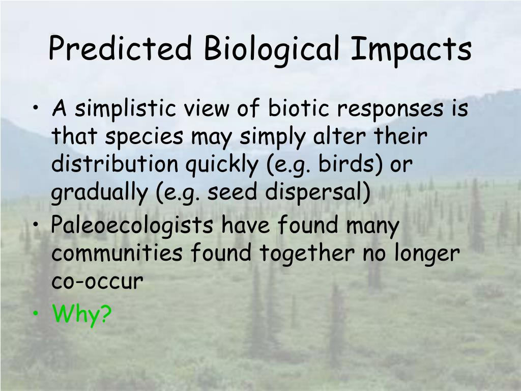 Predicted Biological Impacts