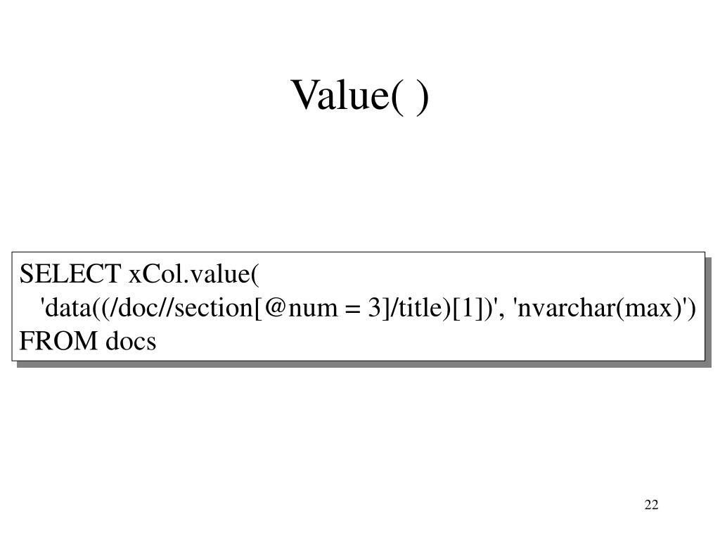 Value( )