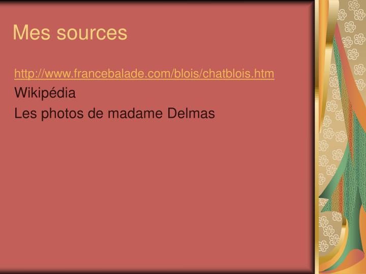 Mes sources