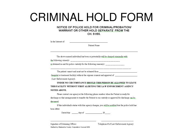 CRIMINAL HOLD FORM