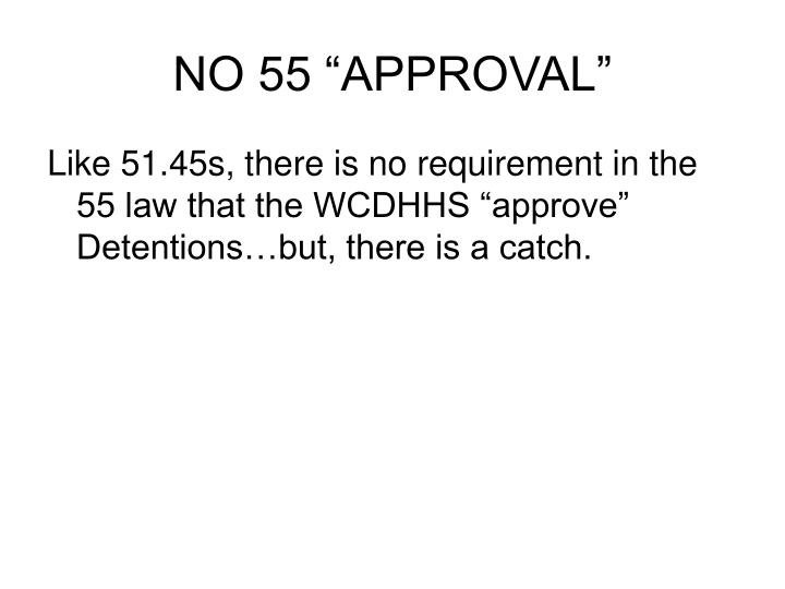 """NO 55 """"APPROVAL"""""""