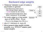 backward edge weights