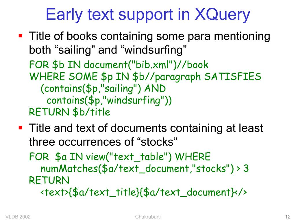 Early text support in XQuery