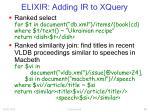 elixir adding ir to xquery