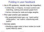 folding in user feedback