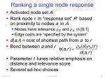 ranking a single node response