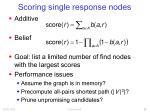 scoring single response nodes