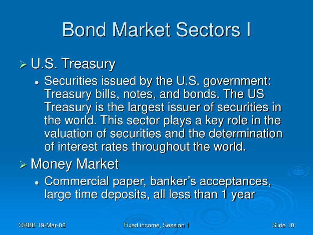 Bond Market Sectors I