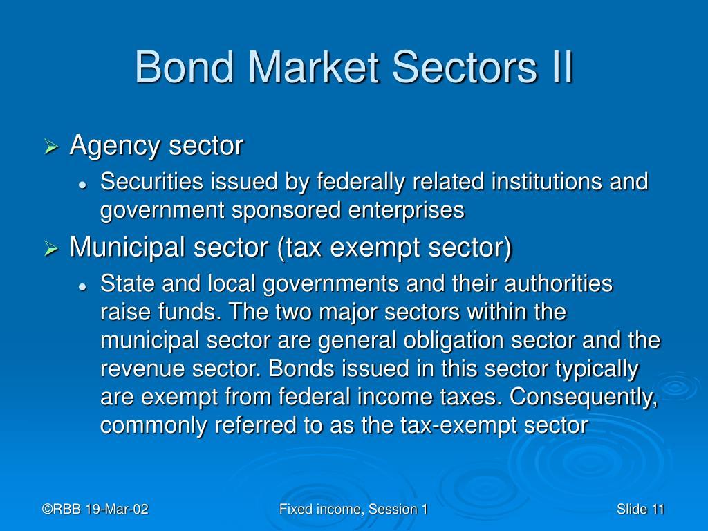 Bond Market Sectors II