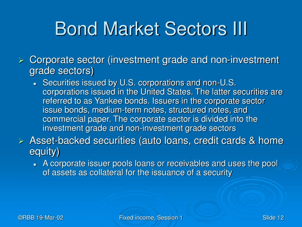 Bond Market Sectors III
