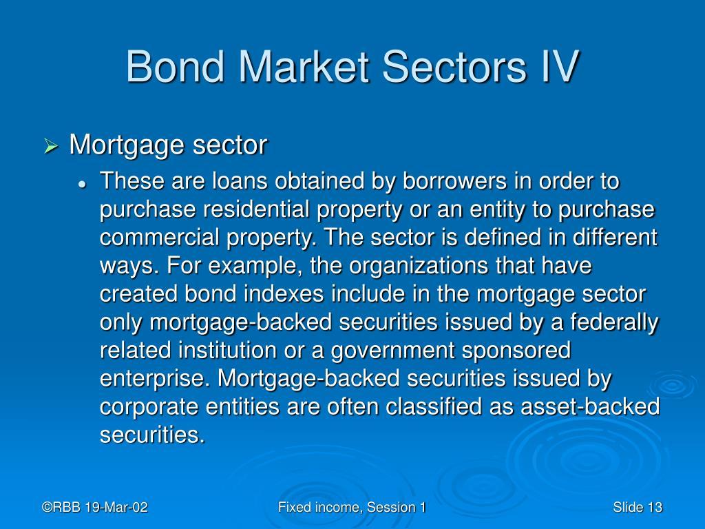 Bond Market Sectors IV