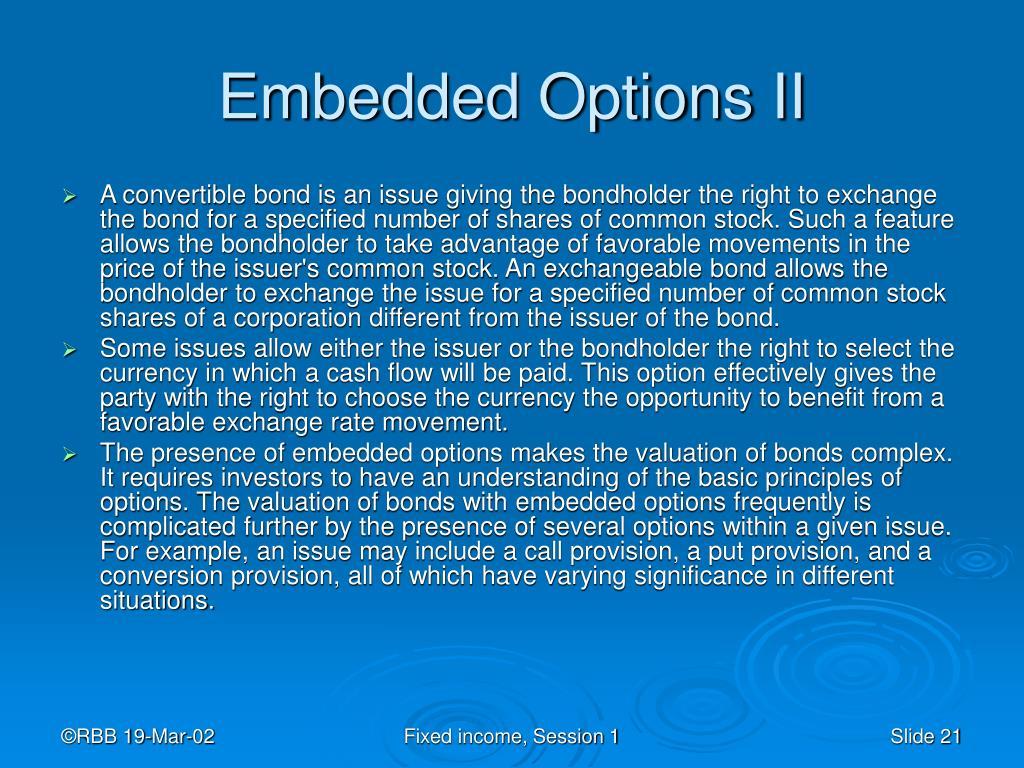 Embedded Options II