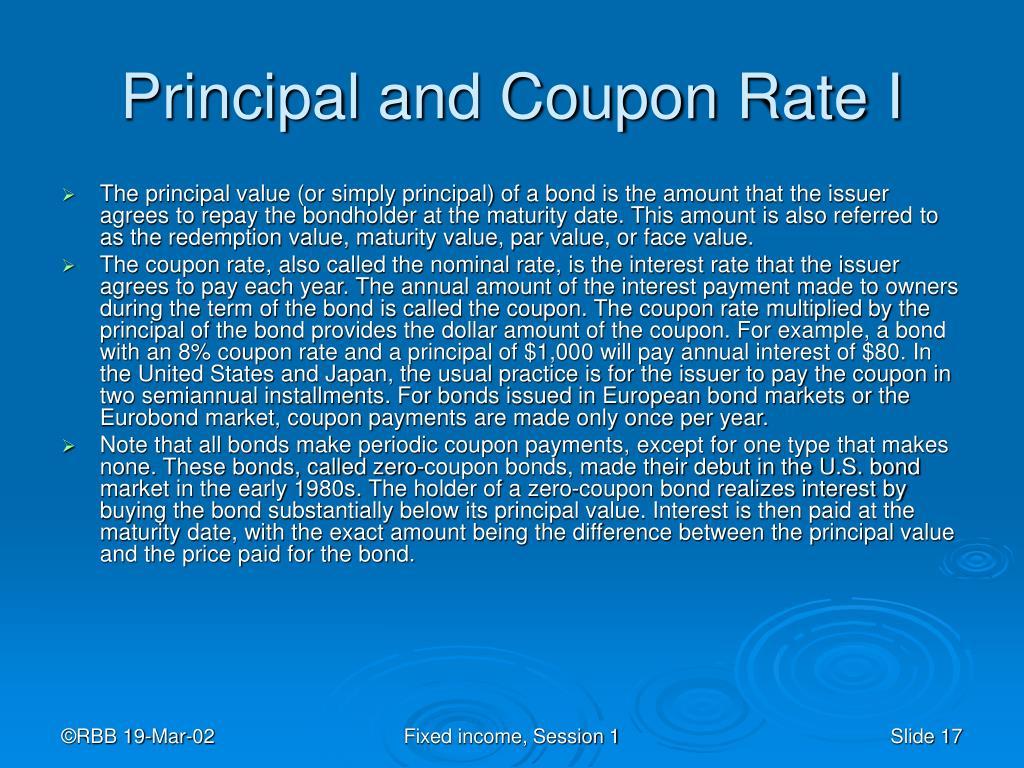Principal and Coupon Rate I
