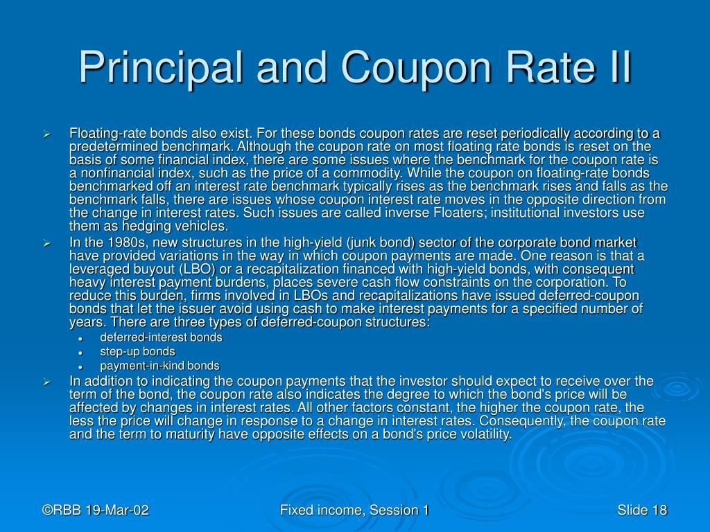 Principal and Coupon Rate II