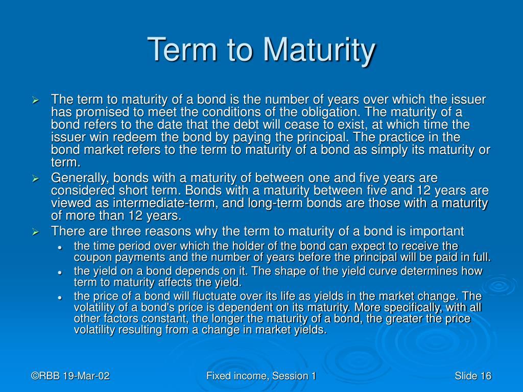 Term to Maturity