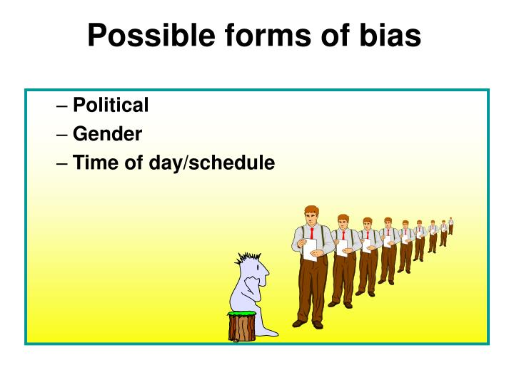 Possible forms of bias