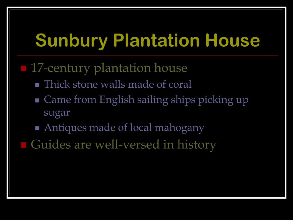 Sunbury Plantation House