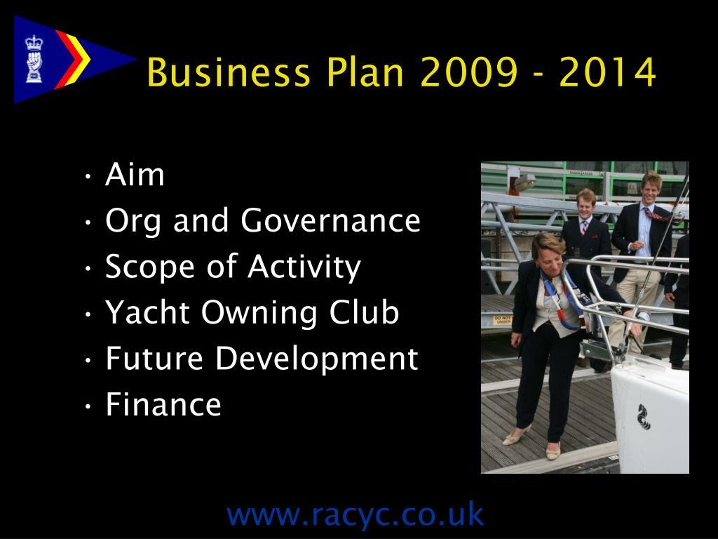 Business Plan 2009 - 2014