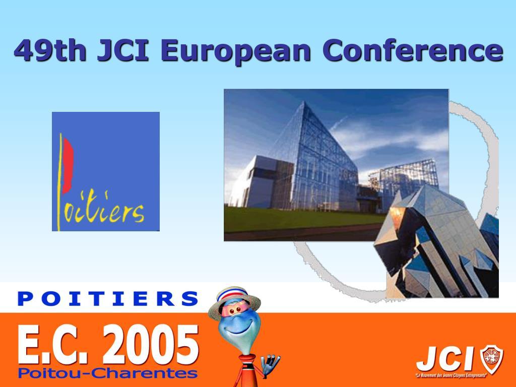 49th JCI European Conference